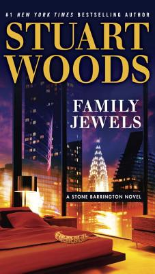 Family Jewels: A Stone Barrington Novel, Stuart Woods
