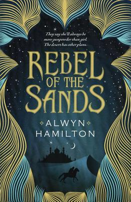 Image for Rebel of the Sands   **SIGNED 1st Edition /1st Printing + Photo**