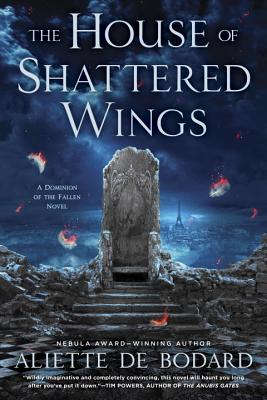 Image for HOUSE OF SHATTERED WINGS, THE DOMINION OF THE FALLEN