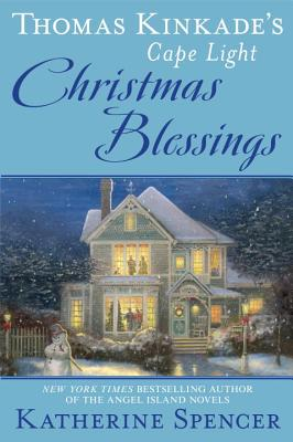 Image for Thomas Kinkade's Cape Light: Christmas Blessings (A Cape Light Novel)