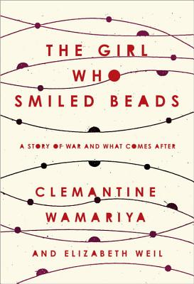 Image for The Girl Who Smiled Beads A Story of War and What Comes After
