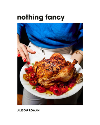 Image for NOTHING FANCY: Unfussy Food