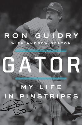 Image for Gator: My Life in Pinstripes