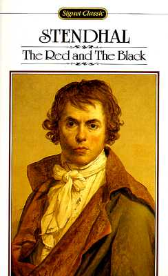 The Red and the Black (Signet classics), Stendhal