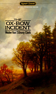 Image for The Ox-Bow Incident (Signet classics)