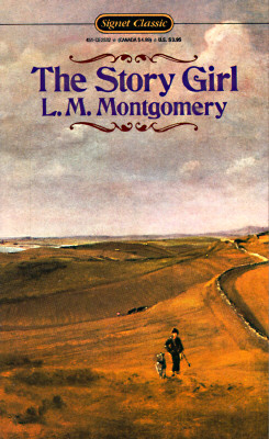 The Story Girl, Montgomery, L. M.; Rubio, Mary [Afterword]; Waterston, Elizabeth [Afterword];