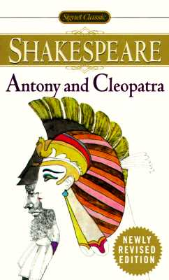 "The Tragedy of Antony and Cleopatra (Signet Classics), ""Shakespeare, William"""