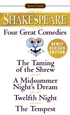 Image for FOUR GREAT COMEDIES THE TAMING OF THE SHREW; A MIDSUMMER NIGHT'S DREAM; TWELFTH NIGHT; TEMPEST