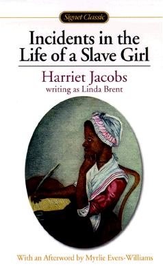 Incidents in the Life of a Slave Girl (Signet Classics), Jacobs, Harriet