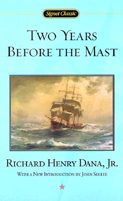 Image for Two Years Before the Mast (Signet Classics)