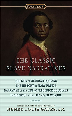 Image for The classic slave narratives
