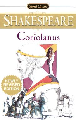 Coriolanus (Signet Classics), William Shakespeare