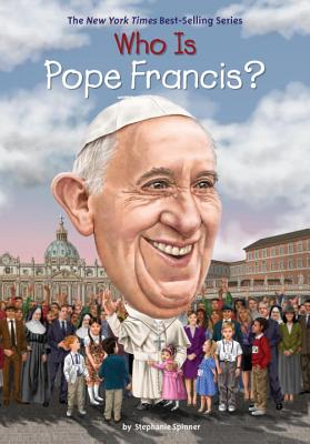 Image for Who Is Pope Francis? (Who Was?)