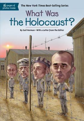 What Was the Holocaust?, Gail Herman, Who HQ