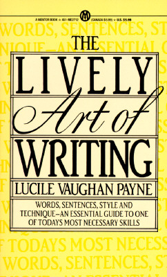 The Lively Art of Writing (Mentor Series), Lucile Vaughan Payne