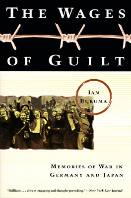 Image for Wages of Guilt: Memories of War in Germany and Japan