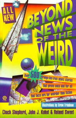Image for Beyond News of the Weird (Plume)