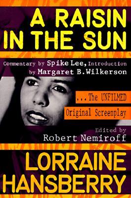 Image for RAISIN IN THE SUN THE UNFILMED ORIGINAL SCREENPLAY