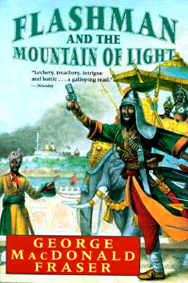 Image for Flashman and the Mountain of Light (Flashman Papers, Book 9)