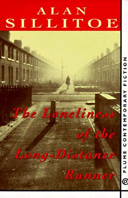 Image for The Loneliness of the Long-Distance Runner (Contemporary Fiction, Plume)