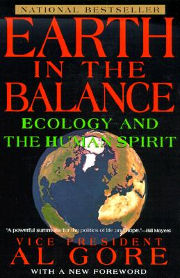 Image for Earth in the Balance: Ecology and the Human Spirit (Plume)