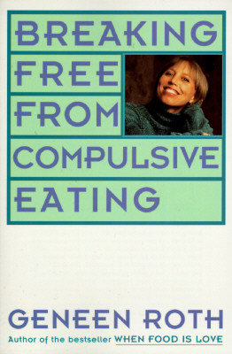 Image for Breaking Free from Compulsive Eating