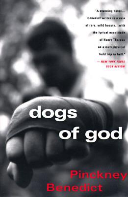 Image for Dogs of God:  A Novel