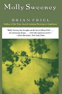 Molly Sweeney, Friel, Brian