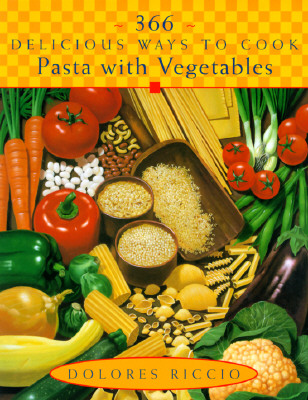 Image for 366 DELICIOUS WAYS TO COOK PASTA WITH VE