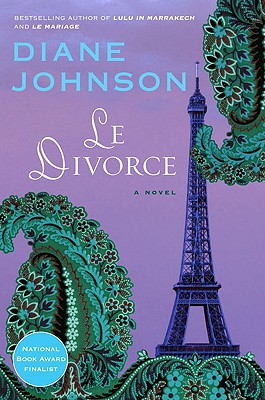 Le Divorce (William Abrahams Book), Johnson, Diane