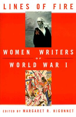Image for Lines of Fire: Women Writers of World War I