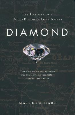 Image for DIAMOND : THE HISTORY OF A COLD-BLOODED