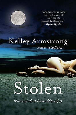 """Stolen (Women of the Otherworld, Book 2)"", ""Armstrong, Kelley"""