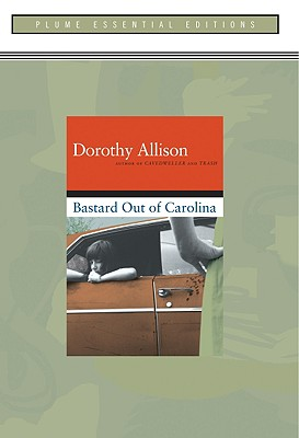 Image for Bastard out of Carolina: (Plume Essential Edition)