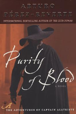 Purity of Blood, Perez-Reverte, Arturo