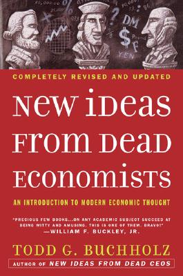 Image for NEW IDEAS FROM DEAD ECONOMISTS : AN INTR