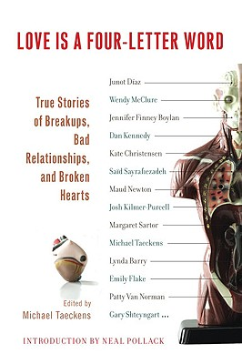 Image for Love is a Four-Letter Word: True Stories of Breakups, Bad Relationships, and Broken Hearts