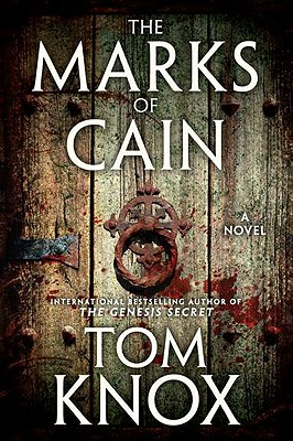 The Marks of Cain: A Novel, Knox, Tom