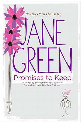 Promises to Keep: A Novel, Jane Green