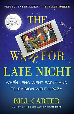 Image for The War for Late Night: When Leno Went Early and Television Went Crazy