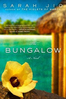 The Bungalow: A Novel, Sarah Jio