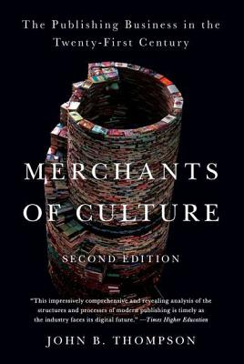Image for Merchants of Culture: The Publishing Business in the Twenty-First Century (Secon