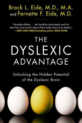Image for The Dyslexic Advantage: Unlocking the Hidden Potential of the Dyslexic Brain