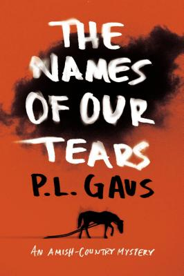 Image for The Names of Our Tears: An Amish-Country Mystery