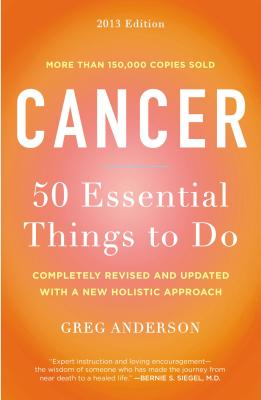 Image for Cancer: 50 Essential Things to Do: 2013 Edition