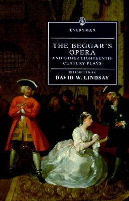 Image for The Beggar's Opera and Other Eighteenth-Century Plays (Everyman's Library)