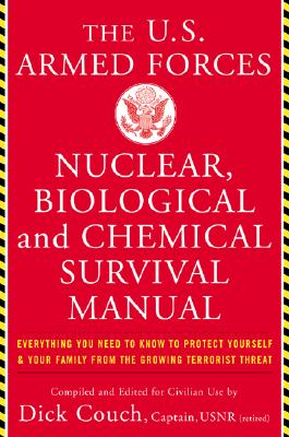 Image for U.s. Armed Forces Nuclear, Biological And Chemical Survival Manual