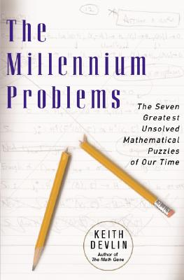 Image for The Millennium Problems: The Seven Greatest Unsolved Mathematical Puzzles of Our Time