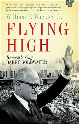Image for Flying High: Remembering Barry Goldwater