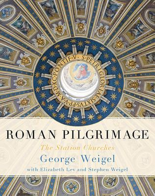 Image for Roman Pilgrimage: The Station Churches